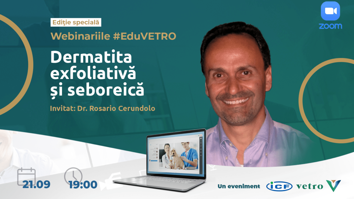 Ediție specială #EduVetro: Dermatita exfoliativă și seboreică
